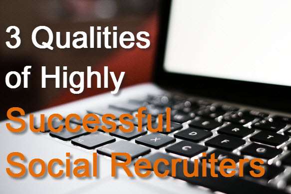 Highly Successful Social Recruiters