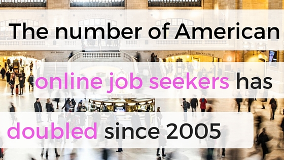online job seekers doubled